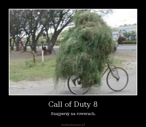 Call of Duty 8   Snajperzy na rowerach.